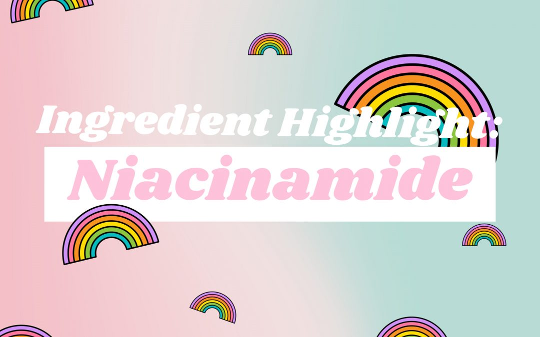 Ingredient Spotlight: Niacinamide